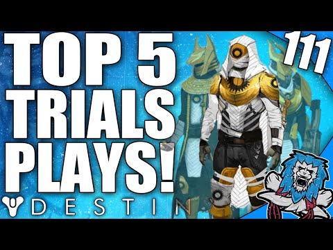Destiny: Amazing Top 5 Trials Of Osiris Plays Of The Week / Episode 111