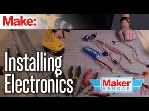 Maker Hangar: Episode 11 - Installing Electronics