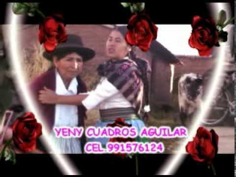 yeny cuadros - amam mamay huaccanquicho