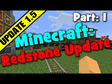 Minecraft 1.5 - Redstone Update Pre-release! - Redstone block, Comparator and light sensor - Part 1