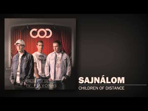 Children Of Distance - Sajnálom