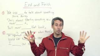 English Vocabulary - End or Finish?