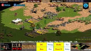 AoE 22 Random  Dương còi, Đức Anh  vs HeHe, Tiến Công Tử   Ngày 05-05-2018