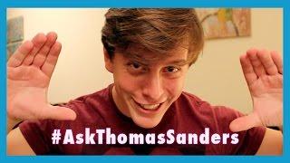 #AskThomasSanders | Episode 1
