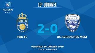 J19 : Pau FC - US Avranches MSM 2-0, le résumé I National FFF 2018-2019