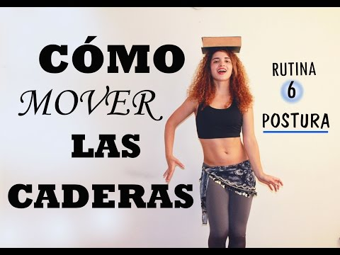 Cómo mover las caderas ,mejorar la postura y tonificar tu cuerpo, rutina 6.