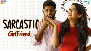 Sarcastic Girlfriend || Wirally Originals || Tamada Media