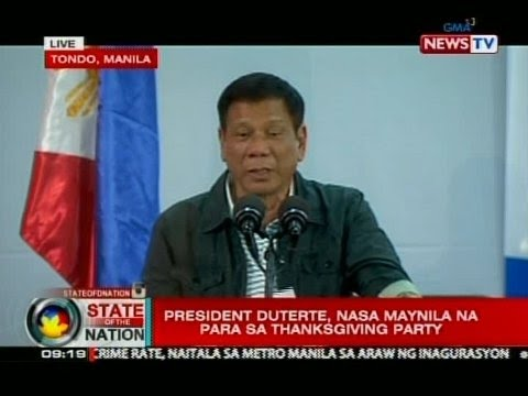 SONA: President Duterte, nasa Maynila na para sa thanksgiving party