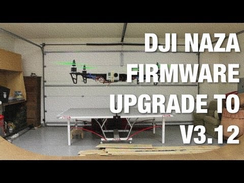 DJI Naza Firmware Upgrade to Version 3.12