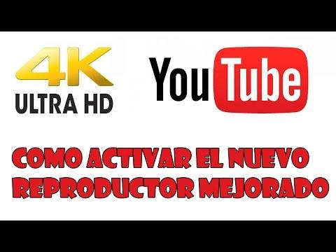 Como Activar el nuevo reproductor mejorado de YouTube (Velocidad y Calidad) Videos 2k 4k