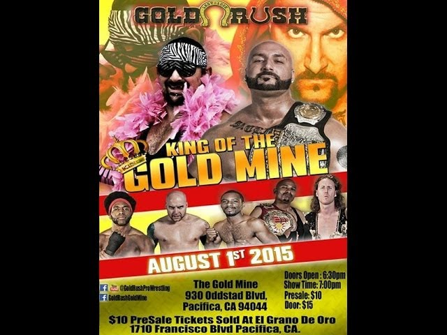 Gold Rush Pro Wrestling - King of the Gold Mine
