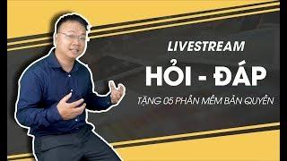 Livestream HỎI - ĐÁP. Tặng MIỄN PHÍ 05 Bản Quyền PHẦN MỀM Bất Kỳ Gói 3 Tháng
