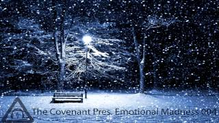 The Covenant pres. Emotional Madness 004 (Free Download)