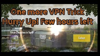 One More VPN Event Trick - Hurry Up Few Hours left - PUBG Mobile Tips aNdroid / iOS
