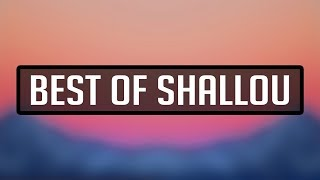 Best Of Shallou Mixtape