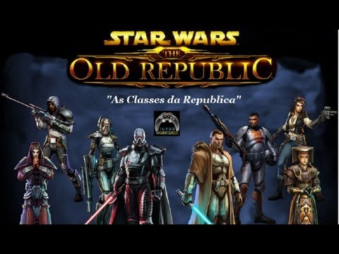 Star Wars The Old Republic As Classes da Republica