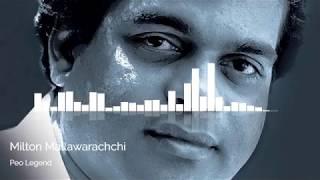 Peo Legend - Milton Mallawarachchi (Songs only)