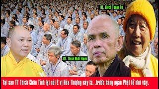 Tại sao TT Thích Chân Tính lại nói 2 vị Hòa Thượng này là... trước hàng ngàn Phật tử như vậy.