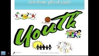 درس في اللغة الإنجليزية: Gifts of youth