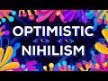 Nihilisme Optimiste