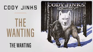 "Cody Jinks | ""The Wanting"" 