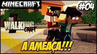 The Walking Craft 2ªTEMP #4 A AMEAÇA!! PERIGO!!