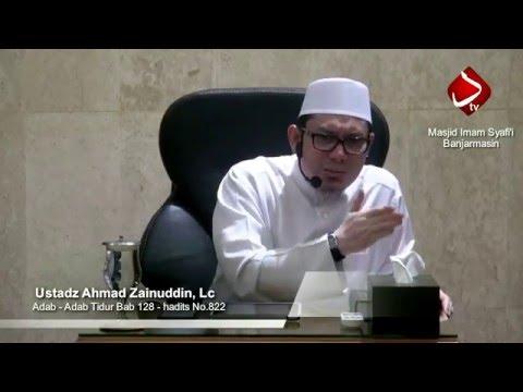 Bab. 128 Adab Tidur Hadits No. 822-824 - Ustadz Ahmad Zainuddin, Lc