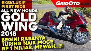 Honda Gold Wing 2018 l First Ride Review l GridOto
