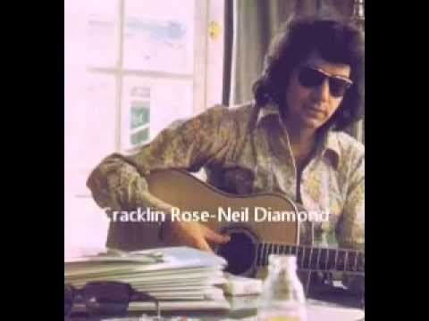 Cracklin Rose - Neil Diamond