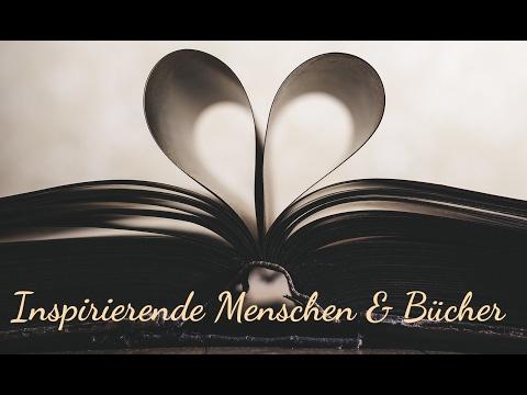 Menschen & Bücher die mich inspiriert haben!