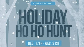 New Event: The Holiday Ho Ho Hunt! pt1(Dec 17-Dec 31st)