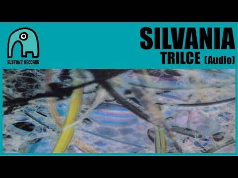 SILVANIA - Trilce [Audio]