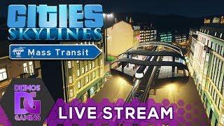 [Z] Cities Skylines - DLC Mass Transit #07   STREAM od 18:30 CZ/SK (8.9.2017) [1080p]