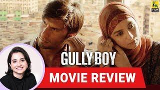 Anupama Chopra's Movie Review of Gully Boy | Zoya Akhtar | Ranveer Singh | Alia Bhatt