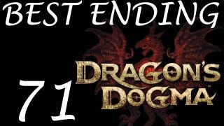 Dragon's Dogma Walkthrough - PERFECT ENDING HD Best Ending ( Ending 3 ) Part 71 Dragons Dogma