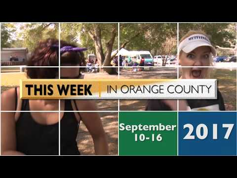 This Week In Orange County September 10-16 2017