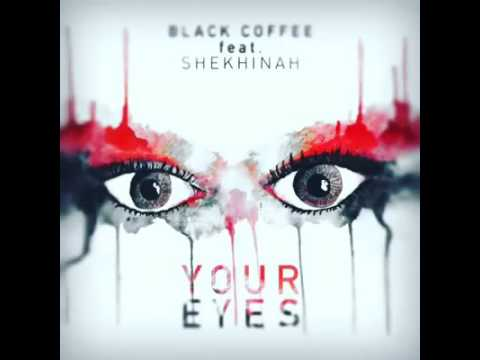 Black Coffee ft Shekhinah Your eyes