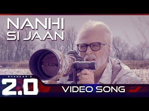 Nanhi Si Jaan | 2.0 (Hindi) | Rajinikanth | Akshay Kumar | A R Rahman | Shankar thumbnail