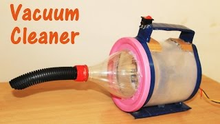 How to Make a Vacuum Cleaner at home - Simple