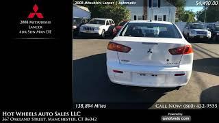 Used 2008 Mitsubishi Lancer | Hot Wheels Auto Sales LLC, Manchester, CT - SOLD