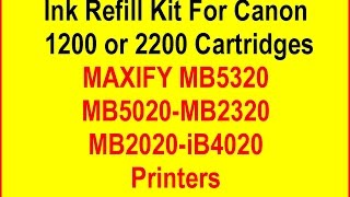 Ink Refill Kit With Refillable Cartridges For Canon Maxify MB2320, MB2020, MB5020, MB5320