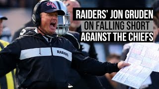 Raiders' Jon Gruden on loss to Chiefs and Patrick Mahomes performance