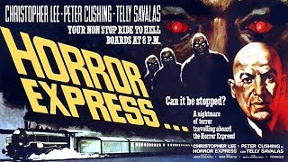 HORROR EXPRESS 1972 - CHRISTOPHER LEE - HD REMASTERED