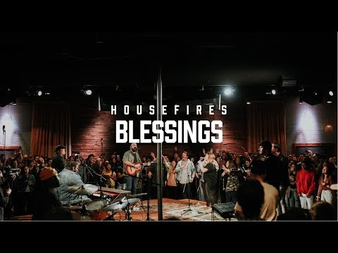 Housefires - Blessings // feat. Nate Moore (Official Music Video)