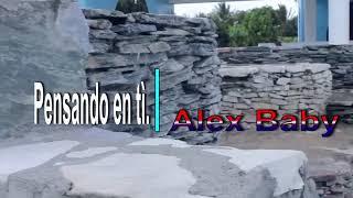 Axel Gómez ft Alex el baby- pensando en ti prod dj forty five