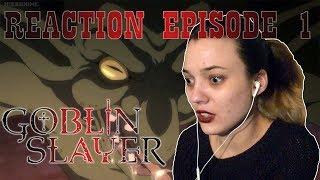 Goblin Slayer Episode 1 REACTION!