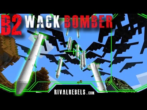 Minecraft B2 Stealth Bomber Rival Rebels Nuke