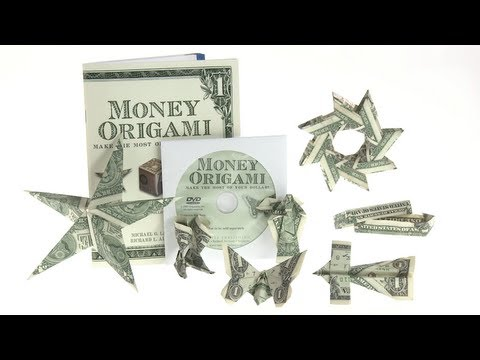 Money Origami: 21 designs using just dollar bills