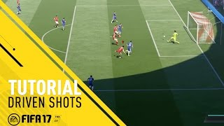 FIFA 17 Tutorial - Driven Finishes