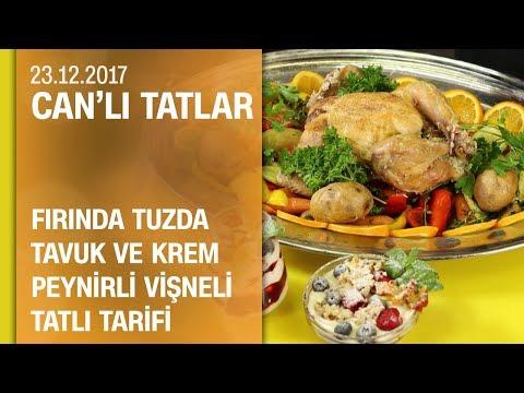 Can Oba'dan fırında tuzda tavuk tarifi - Can'lı Tatlar 23.12.2017 Cumartesi